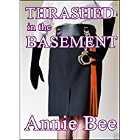 Thrashed in the Basement (English Edition)