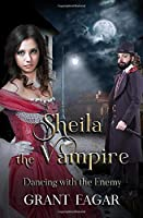 Sheila the Vampire: Dancing with the Enemy