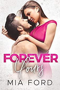 Forever Yours by [Ford, Mia]