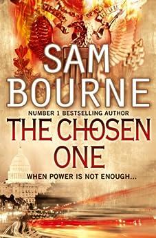 The Chosen One by [Bourne, Sam]