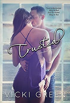 Trusted (Touched Series #3) by [Green, Vicki]