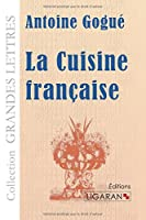 La Cuisine française (grands caractères)