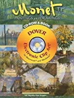 Monet Paintings and Drawings CD-ROM and Book (Dover Electronic Clip Art)