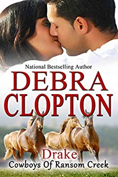 Drake (Cowboys of Ransom Creek Book 6) by [Clopton, Debra]