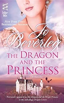Dragon and the Princess: (InterMix) by [Beverley, Jo]