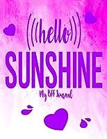 Hello Sunshine - My BFF Journal: Best Friend Gifts Journals For Women