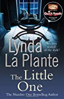 The Little One. Lynda La Plante (Quick Reads) by Lynda La Plante(2012-02-01)