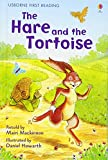 The Hare and the Tortoise: Level 4 (Usborne First Reading)
