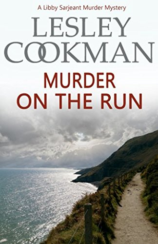 Download Murder on the Run (A Libby Sarjeant Murder Mystery) 1786152835