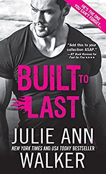 Built to Last (Black Knights Inc. Book 12) by [Walker, Julie Ann]