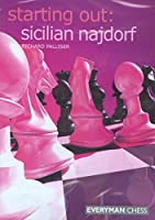 Starting Out: Scilian Najdorf