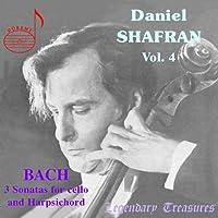 Daniel Shafran Vol. 4: Bach - 3 Sonatas for Cello