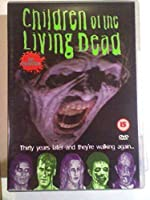Children of the Living Dead [DVD]