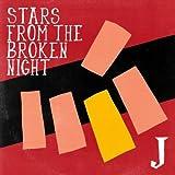 STARS FROM THE BROKEN NIGHT