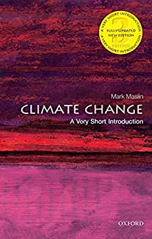 Climate Change: A Very Short Introduction (Very Short Introductions) by [Maslin, Mark]
