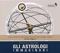 Paisiello:Gli Astrologi Immaginari