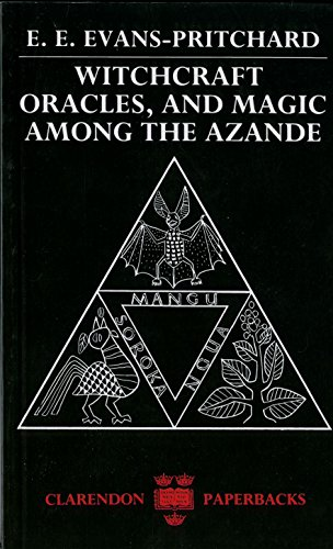 Download Witchcraft, Oracles and Magic Among the Azande 0198740298