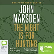 The Night is for Hunting: Tomorrow Series #6
