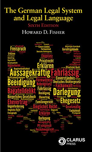 Download German Legal System and Legal Language: A General Survey Together With Notes and German Vocabulary 1905536631