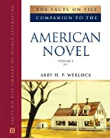 Facts on File Companion to the American Novel (Companion to Literature)