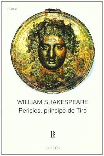 Download Pericles, Principe De Tiro/ Pericles, Prince of Tyre (Biblioteca Clasica Y Contemporanea) 9500306255