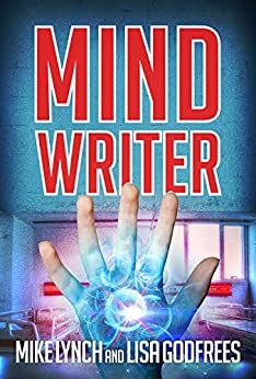 Mind Writer: A Novel by [Lynch, Mike, Godfrees, Lisa]