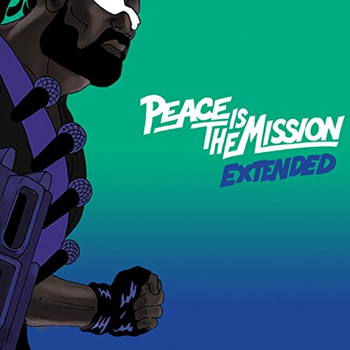 Peace is the Mission: Extended...