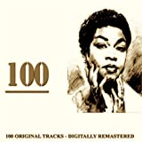 100 (100 Original Tracks Digitally Remastered)