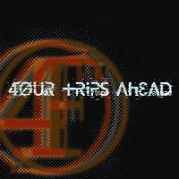 Four Trips Ahead