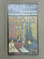 The Grand Babylon Hotel: A Fantasia on Modern Themes (Modern Classics)