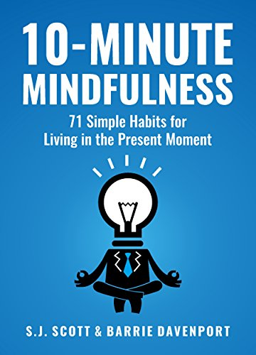 amazon 10 minute mindfulness 71 habits for living in the present
