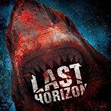 Last Horizon [Explicit]