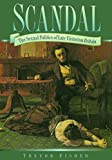 Scandal: Sexual Politics of Late Victorian Britain (Social History)