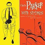 ザ・コンプリート・チャーリー・パーカー・ウィズ・ストリングス(限定盤)(UHQ-CD)