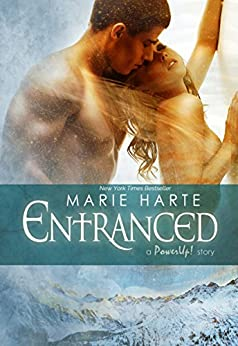 Entranced (PowerUp! Book 7) by [Harte, Marie]