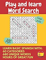 Play and learn: Large Print Spanish Word Search Puzzle Book For Kids, Adults And Seniors (Word Search Puzzles Books)