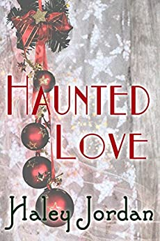Haunted Love by [Jordan, Haley]