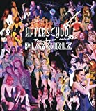 AFTERSCHOOL First Japan Tour 2012 -PLAYGIRLZ- (Blu-ray Disc) 画像