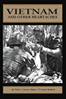 Vietnam and Other Heartaches