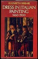 Dress in Italian Painting, 1460-1500