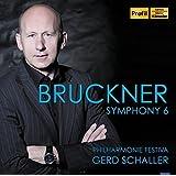 Bruckner: Symphony No. 6 By Anton Bruckner (Composer),Gerd Schaller (Conductor),Philharmonie Festiva (Orchestra) (2015-02-10)