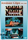 "Iceman Clips 1996~1998[0:00-H ""ICEMAN""~V-SCALE1~V-MUTATION] [DVD]"
