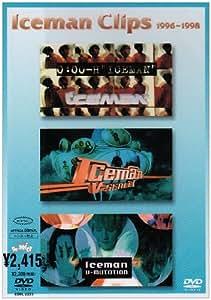"Iceman Clips 1996~1998[0:00-H ""ICEMAN""~V-SCALE1~V-MUTATION] [DVD]"