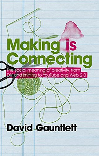 Download Making is Connecting 0745650023