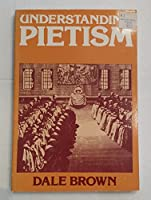 Understanding Pietism