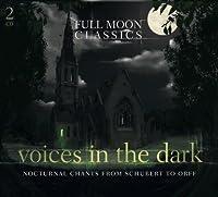 Voices in the Dark-Nocturnal Chants from Schubert