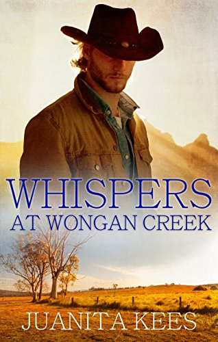 Whispers At Wongan Creek by [Kees, Juanita]