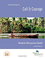 Call It Courage Student Discussion Guide [並行輸入品]