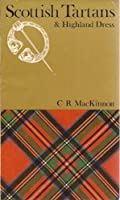 Tartans and Highland Dress