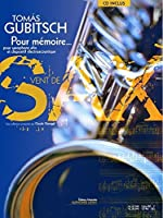 トマス・グビッチ : プール・メモワール (アルトサクソフォン、電子音響(CD)) ルデュック出版